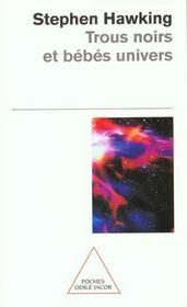 Trous noirs et bébés univers - Intérieur - Format classique