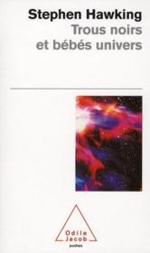 Trous noirs et bébés univers - Couverture - Format classique