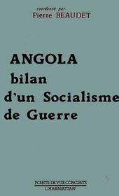 Angola, Bilan D'Un Socialisme De Guerre - Intérieur - Format classique