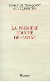 La premiere louche de caviar - Couverture - Format classique