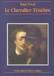 Le Chevalier Tenebre - Intérieur - Format classique