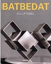 Vincent batbedat sculptures - Couverture - Format classique