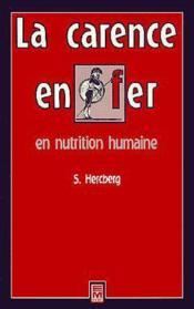 La carence en fer en nutrition humaine - Couverture - Format classique
