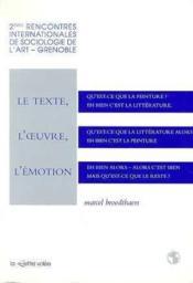 Texte, L'Oeuvre, L'Emotion (Le) - Couverture - Format classique