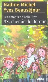 Les enfants de Belle-Rive t.3 ; 33, chemin du detour - Intérieur - Format classique