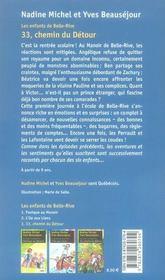 Les enfants de Belle-Rive t.3 ; 33, chemin du detour - 4ème de couverture - Format classique