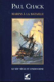 Marins à la bataille t.2 ; le XIX siècle et l'Indochine - Intérieur - Format classique