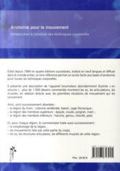 Anatomie pour le mouvement t.1 ; introduction à l'analyse des techniques corporelles - 4ème de couverture - Format classique