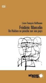 Frédéric Marcellin ; un Haïtien se penche sur son pays - Couverture - Format classique
