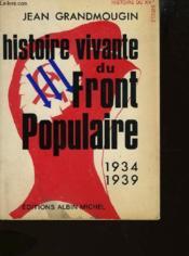 Hsitoire Vivante Du Front Populaire 1934-1939 - Couverture - Format classique