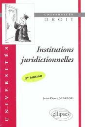 Institutions Juridictionnelles 5e Edition - Intérieur - Format classique