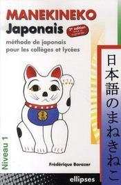 Manekineko ; méthode de japonais pour les collèges et lycées ; niveau1 ; (2e édition) - Intérieur - Format classique