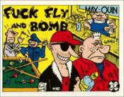 Fuck, Fly And Bomb - Couverture - Format classique