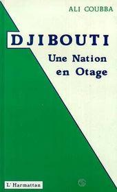 Djibouti, Une Nation En Otage - Intérieur - Format classique