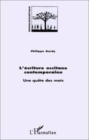 Ecriture Occitane Contemporaine. Une Quete Des Mots - Couverture - Format classique
