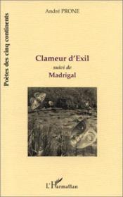 Clameur d'exil ; madrigal - Couverture - Format classique