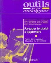 Partager Plaisir D'Apprendre - Guide Intervention Educ. Au Prescolaire Guide Intervention Educ. Au P - Intérieur - Format classique