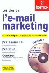 Les Cles De L'E-Mail Marketing 2e Edition Professionnel Pratique Concret - Intérieur - Format classique