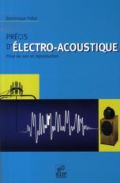 Précis d'électro-acoustique ; prise de son et reproduction - Couverture - Format classique