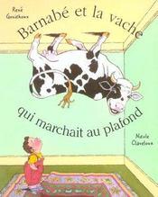 Barnabe Et La Vache Qui Marchait Au Plafond - Intérieur - Format classique