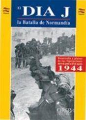 El dia-j la batalla de normandia - Intérieur - Format classique