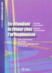 En Attendant Le Retour Chez L'Orthophoniste Ce1 - Intérieur - Format classique