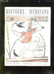 Histoire De La Medecine N° I Janvier 1959. Sommaire: Saint Roch Le Specialiste Des Maladies Contagieuses, Le Baquet Magique... - Couverture - Format classique