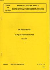 Geographie - La Facade Pacifique De L'Asie - Le Japon - Couverture - Format classique