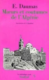 Moeurs et coutumes de l'Algérie - Couverture - Format classique