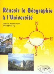Reussir La Geographie A L'Universite - Intérieur - Format classique