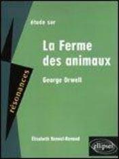 Etude Sur La Ferme Des Animaux Georges Orwell - Intérieur - Format classique