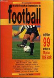 Le Guide Francais Et International Du Football 1999 - Couverture - Format classique