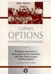 Politiques foncieres et amenagement des structures agricoles dans les pays mediterraneens ; cahiers options - Couverture - Format classique