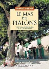 Mas Des Pialons (Le) - Couverture - Format classique