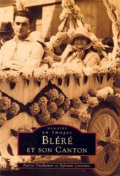Bléré et son canton - Couverture - Format classique