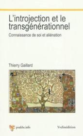 L'introjection et le transgenerationnel - Couverture - Format classique