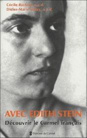 Avec Edith Stein, découvrir le carmel français - Couverture - Format classique