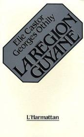 La région Guyane - Couverture - Format classique