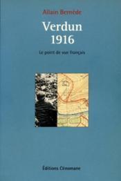 Verdun 1916 ; le point de vue français - Couverture - Format classique