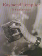 Raymond Templier ; le bijou moderne - Intérieur - Format classique