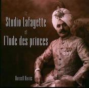 Studio Lafayette Et L'Inde Des Princes - Couverture - Format classique
