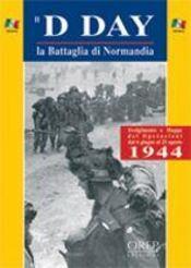 Il D-day la battaglia di Normandia - Intérieur - Format classique