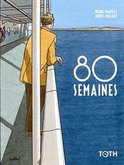 80 semaines - Intérieur - Format classique