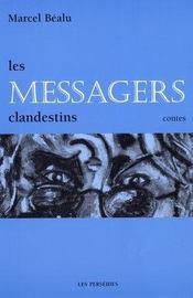 Les messagers clandestins - Intérieur - Format classique