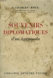Souvenirs Diplomatiques D'Un Age Revolu. - Couverture - Format classique