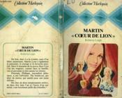 Martin Coeur De Lion - Heart Of The Lion - Couverture - Format classique