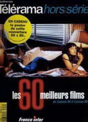 Telerama Hors-Serie - Les 60 Meilleurs Films De Cannes 94 A Cannes 95 - Couverture - Format classique