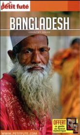 GUIDE PETIT FUTE ; COUNTRY GUIDE ; Bangladesh  (édition 2017)  - Collectif Petit Fute