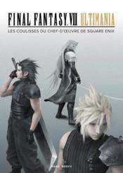 Vente livre :  Final fantasy VII ultimania  - Collectif