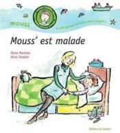 Mouss' Est Malade - Couverture - Format classique